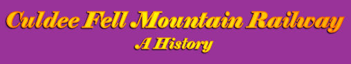 Culdee Fell Mountain Railway - A History
