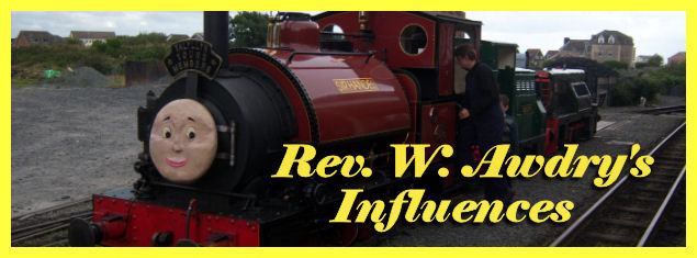 The Rev Awdry's Influences