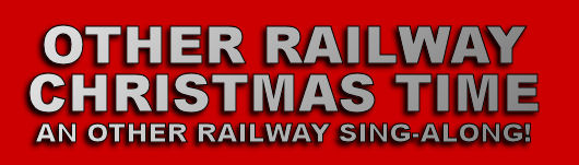 Other Railway Christmas Time Sing-Along