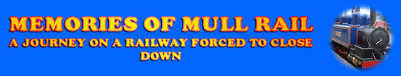 Mull Rail: A Tribute