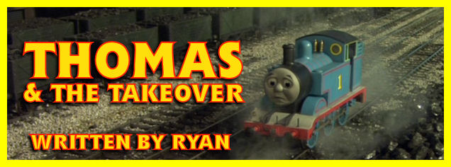 Thomas & The Takeover