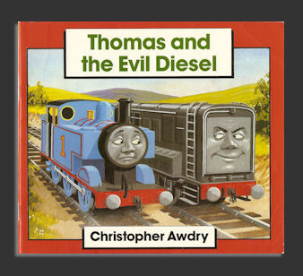 Thomas & The Evil Diesel