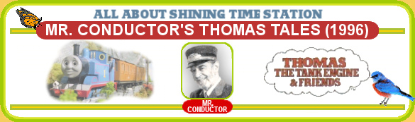 About Mr. Conductor's Thomas Tales